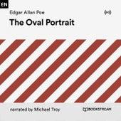 The Oval Portrait by Edgar Allan Poe