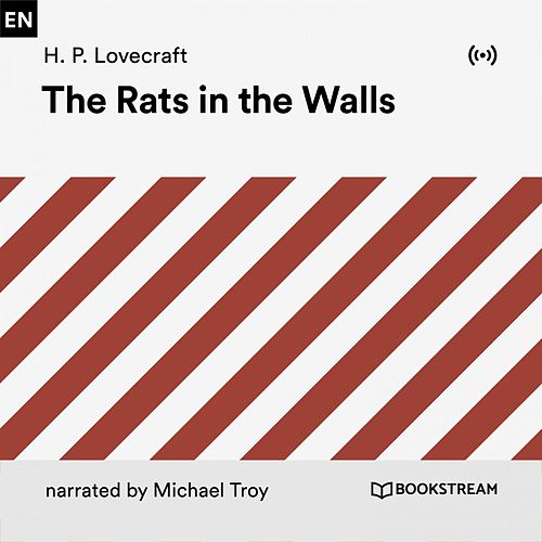 The Rats in the Walls by H.P. Lovecraft