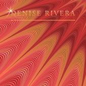 Denise Rivera by Denise Rivera
