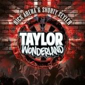 Taylor Wonderland von Rick Arena