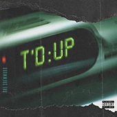 T'd Up by Rae Sremmurd
