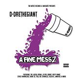 A Fine Mess 2 by D-Dre The Giant