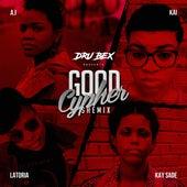 Good Cypher (feat. Kai, Kay Sade, LaToria & A.I) de Dru Bex