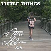 Little Things by Annie LeBlanc