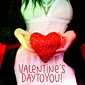 Valentine's Day to You! de Various Artists