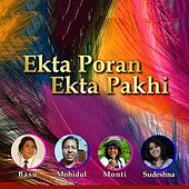 Ekta Poran Ekta Pakhi by Various Artists