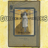 Space Gun de Guided By Voices