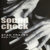 Soundcheck by Stan Tracey