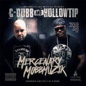 Mercenary Mobbmuzik by Hollow Tip
