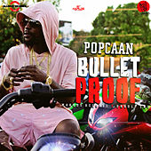 Bullet Proof by Popcaan