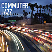 Commuter Jazz by Various Artists