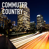 Commuter Country de Various Artists