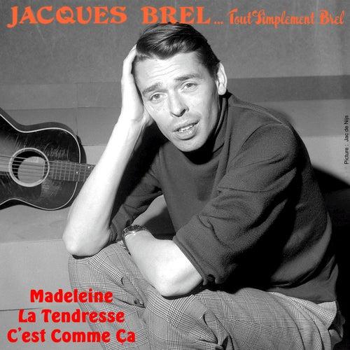 Tout simplement Brel von Jacques Brel