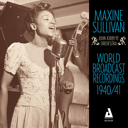 World Broadcast Recordings 1940-41 by Maxine Sullivan