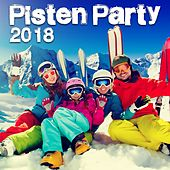 Pisten Party 2018 by Various Artists