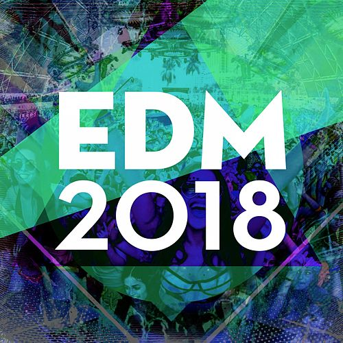 Edm 2018 de Various Artists