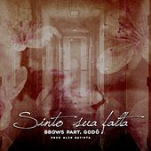 Sinto Sua Falta by B-Bows