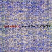 Non-Verbal Sentences by Keos Nabichi