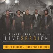 Vou Te Alegrar / Jesus Filho de Deus (Live Session) by Ministério Ellos