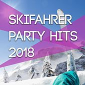Skifahrer Party Hits 2018 by Various Artists