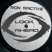 Look Ahead by Ron Ractive