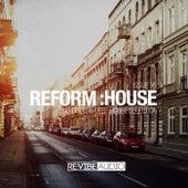Reform:House Issue 16 von Various Artists