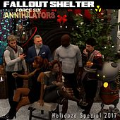 Force Six the Annihilators Holidaze Special 2017 by Fallout Shelter