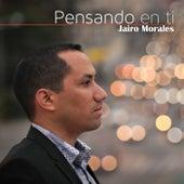 Pensando en Ti by Jairo Morales