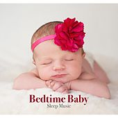 Bedtime Baby: Sleep Music, New Age Lullabies for Children and Newborns by Spa Relaxation