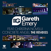 Concrete Angel (The Remixes) von Gareth Emery
