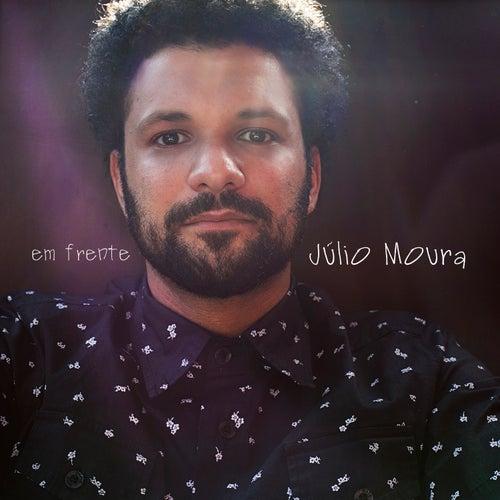 Em Frente by Júlio Moura