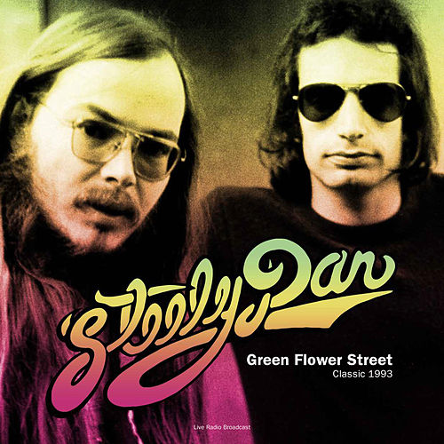 Green Flower Street (Live) de Steely Dan