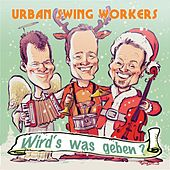 Wird's was geben? by Urban Swing Workers