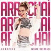Arrochaí (Ao Vivo) by Flavia Mendonça