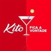 Fica a Vontade by Kito