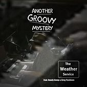Another Groovy Mystery by The Weather Service