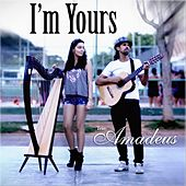 I'm Yours by Trio Amadeus