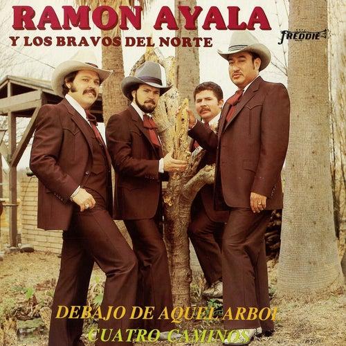 Debajo De Aquel Árbol / Cuatro Caminos (Grabación Original Remasterizada) by Ramon Ayala