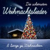 Die schönsten Weihnachtslieder & Songs zu Weihnachten by Various Artists