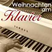 Weihnachten am Klavier - Die schönsten Weihnachtslieder von Various Artists
