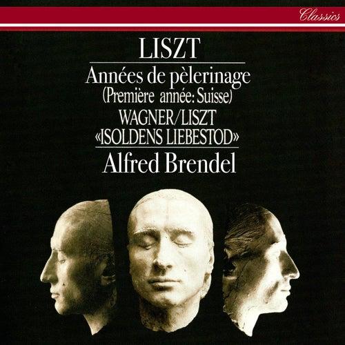 Liszt: Années de pèlerinage: Première année - Suisse by Alfred Brendel
