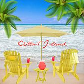 Chillout Island by Various Artists