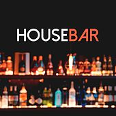 Housebar by Various Artists