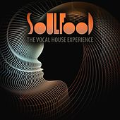Soulfood: The Vocal House Experience by Various Artists