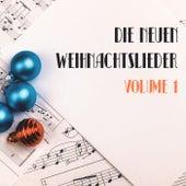 Die neuen Weihnachtslieder, Vol. 1 by Various Artists