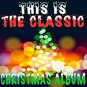 This Is the Classic Christmas Album by Various Artists