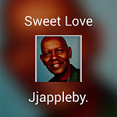 Sweet Love by JJ Appleby