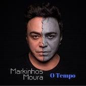 O Tempo by Markinhos Moura