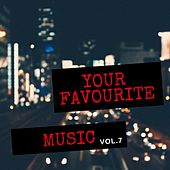 Your Favourite Music, Vol. 7 by Various Artists
