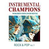 Rock & Pop, Vol. 7 by Instrumental Champions